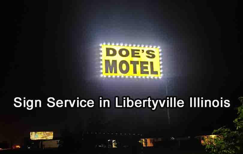 Sign Service in Libertyville Illinois 1