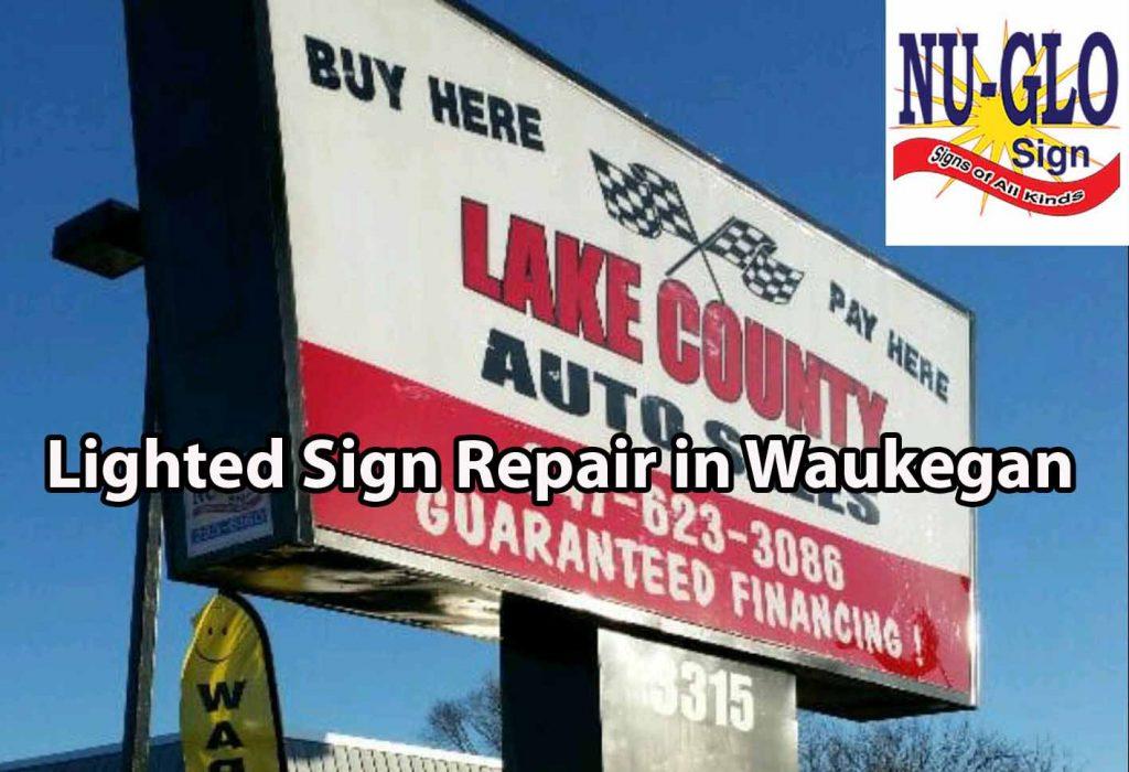 Lighted Sign Repair in Waukegan