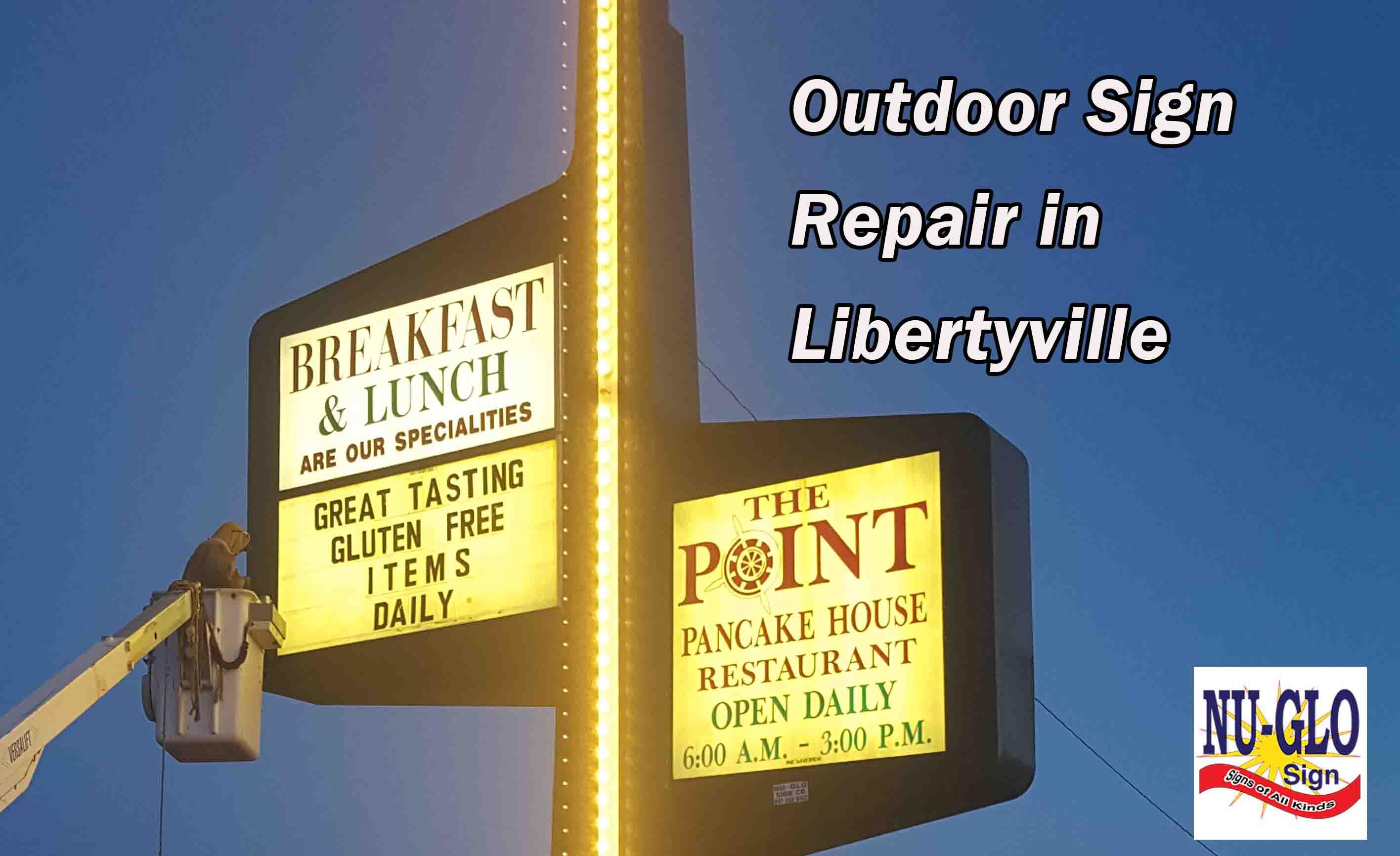 Outdoor Sign Repair in Libertyville
