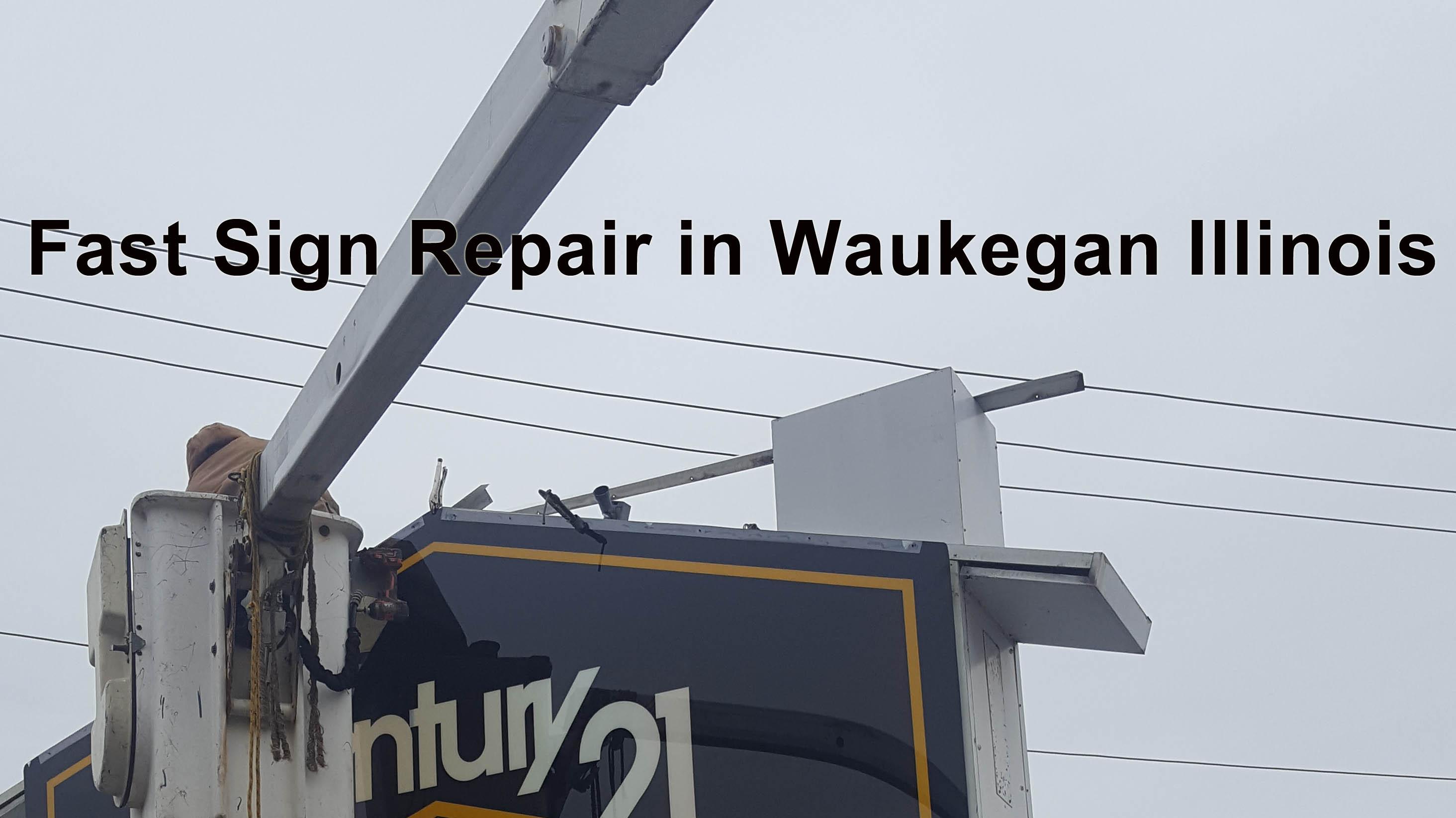 Outdoor sign Repair - Waukegan
