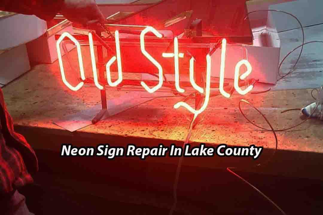 Neon Sign Repair - Lake County Illinois