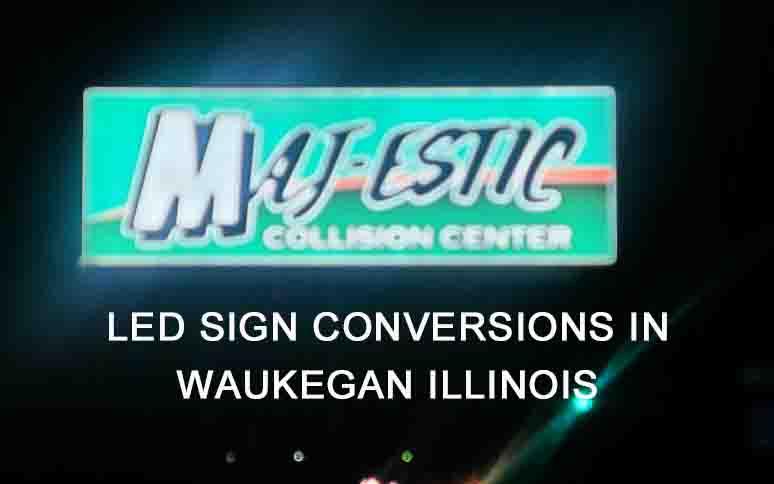 LED sign Conversions waukegan 1