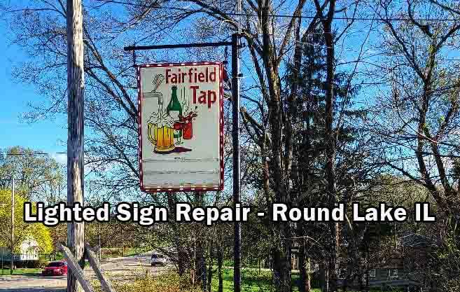 Lighted Sign Repair - Round Lake Illinois 2