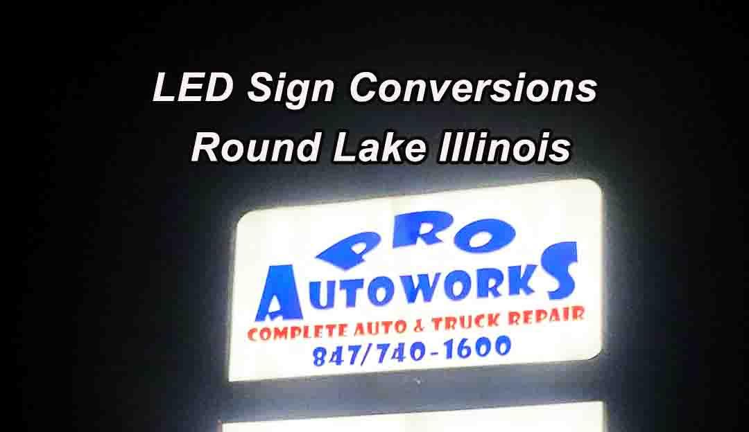 ED Sign Conversions - Round Lake Illinois 2
