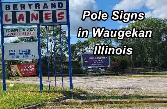 Pole Signs - Waukegan Illinois