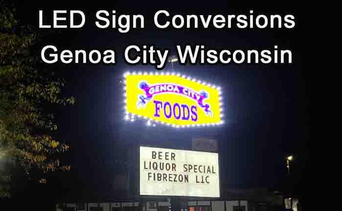 LED Sign Conversions - Genoa City Wisconsin